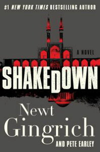 ShakedownA Novel【電子書籍】[ Newt Gingrich ]