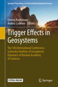 Trigger Effects in GeosystemsThe 5th International Conference, Sadovsky Institute of Geospheres Dynamics of Russian Academy of Sciences【電子書籍】