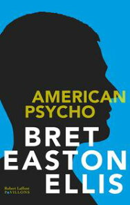 American Psycho【電子書籍】[ Bret Easton ELLIS ]