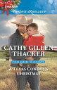 A Texas Cowboy's Christmas【電子書籍】[ Cathy Gillen Thacker ]