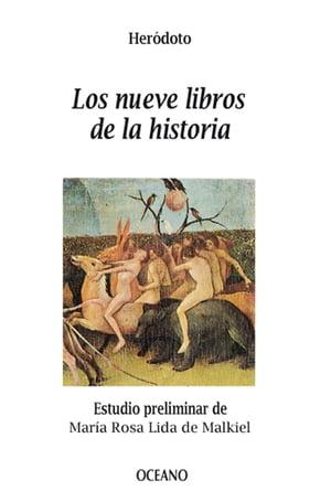 Los nueve libros de la historia【電子書籍】[ Her?doto ]