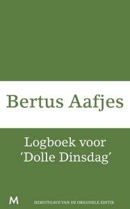 Logboek voor 'Dolle Dinsdag'【電子書籍】[ Bertus Aafjes ]
