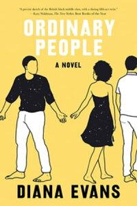 Ordinary People: A Novel【電子書籍】[ Diana Evans ]