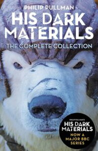 His Dark Materials: The Complete Collection【電子書籍】[ Philip Pullman ]