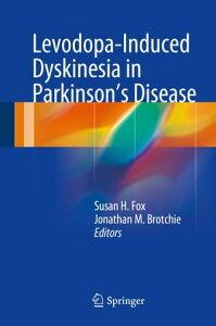Levodopa-Induced Dyskinesia in Parkinson's Disease【電子書籍】