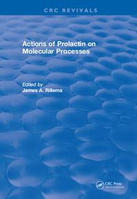 Actions of Prolactin On Molecular Processes【電子書籍】[ James A. Rillema ]