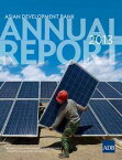 ADB Annual Report 2013Promoting Environmentally Sustainable Growth in Asia and the Pacific【電子書籍】[ Asian Development Bank ]