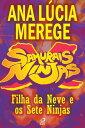 楽天Kobo電子書籍ストアで買える「Samurais x Ninjas - Filha da Neve e os Sete Ninjas【電子書籍】[ Ana L?cia Merege ]」の画像です。価格は66円になります。