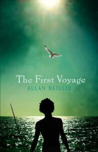 The First Voyage【電子書籍】[ Allan Baillie ]