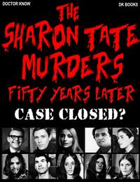 The Sharon Tate Murders Fifty Years LaterCase Closed?【電子書籍】[ Doctor Know ]