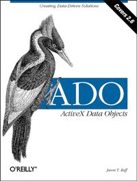 ADO: ActiveX Data ObjectsCreating Data-Driven Solutions【電子書籍】[ Jason T Roff ]