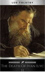 The Death of Ivan Ilych【電子書籍】[ Leo Tolstoy ]