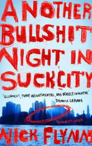 Another Bullshit Night in Suck City【電子書籍】[ Nick Flynn ]
