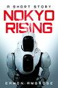 Nokyo Rising A S...