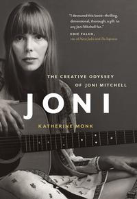 洋書, ART & ENTERTAINMENT Joni The Creative Odyssey of Joni Mitchell Katherine Monk