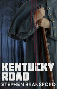 Kentucky Road【電子書籍】[ Stephen Bransford ]