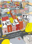 Hello, New YorkAn Illustrated Love Letter to the Five Boroughs【電子書籍】[ Julia Rothman ]