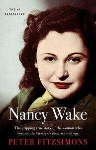 Nancy Wake【電子書籍】[ Peter FitzSimons ]