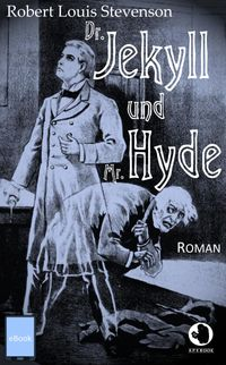 Dr. Jekyll und Mr. Hyde【電子書籍】[ Robert Louis Stevenson ]