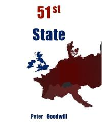 51st State【電子書籍】[ Peter Goodwill ]