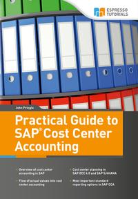 Practical Guide to SAP Cost Center Accounting【電子書籍】[ John Pringle ]