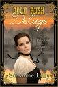 楽天Kobo電子書籍ストアで買える「Gold Rush Deluge, Book Two of the California Argonauts【電子書籍】[ Suzanne Lilly ]」の画像です。価格は353円になります。