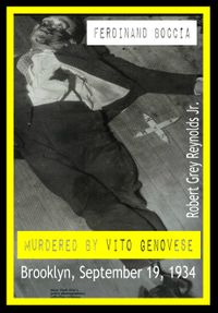 Ferdinand Boccia Murdered By Vito Genovese Brooklyn, September 19, 1934【電子書籍】[ Robert Grey Reynolds Jr ]