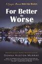 楽天Kobo電子書籍ストアで買える「For Better or Worse, a cozy mystery with a difference (The Ginger Barnes Main Line Mysteries #8【電子書籍】[ Donna Huston Murray ]」の画像です。価格は439円になります。