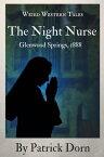 The Night Nurse: Glenwood Springs, 1888【電子書籍】[ Patrick Dorn ]