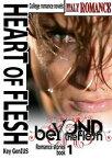Heart of flesh - Beyond the Flesh Saga - Book 1- BOX【電子書籍】[ Key Genius ]