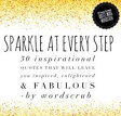Sparkle at Every Step30 inspirational quotes that will leave you inspired, enlightened and fabulous【電子書籍】[ Wordscrub ]