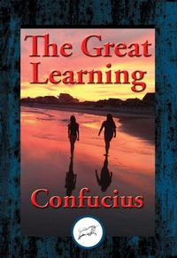 The Great Learning【電子書籍】[ Confucius ]