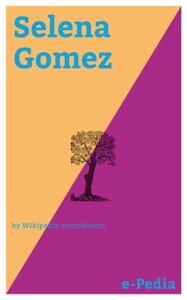 e-Pedia: Selena GomezSelena Marie Gomez (born July 22, 1992) is an American actress and singer【電子書籍】[ Wikipedia contributors ]