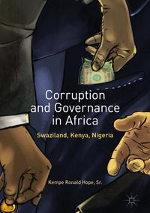 Corruption and Governance in AfricaSwaziland, Kenya, Nigeria【電子書籍】[ Kempe Ronald Hope, Sr. ]