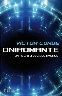 Oniromante【電子書籍】[ V?ctor Conde ]