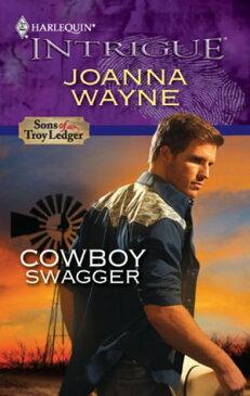 Cowboy Swagger【電子書籍】[ Joanna Wayne ]