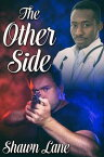 The Other Side【電子書籍】[ Shawn Lane ]