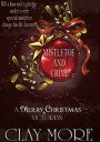 MISTLETOE AND CRIME - a Victorian Christmas tale【電子書籍】[ Clay More ]