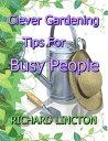 Clever Gardening...