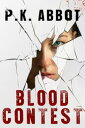 Blood Contest: A...