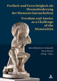Freiheit und Gerechtigkeit als Herausforderung der HumanwissenschaftenFreedom and Justice as a Challenge of the Humanities【電子書籍】