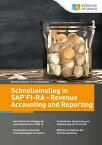 Schnelleinstieg in SAP FI-RA ? Revenue Accounting and Reporting【電子書籍】[ Reinhard M?ller ]