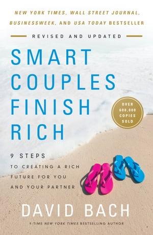 洋書, BUSINESS & SELF-CULTURE Smart Couples Finish Rich, Revised and Updated9 Steps to Creating a Rich Future for You and Your Partner David Bach