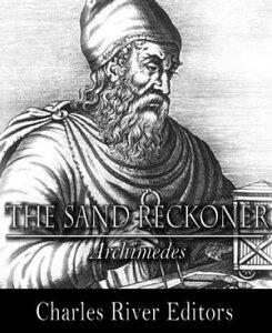 The Sand Reckoner【電子書籍】[ Archimedes ]
