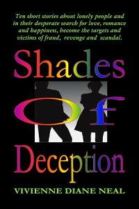 Shades of Deception【電子書籍】[ Vivienne Diane Neal ]