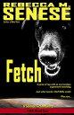 楽天Kobo電子書籍ストアで買える「Fetch: A Science Fiction Story【電子書籍】[ Rebecca M. Senese ]」の画像です。価格は85円になります。