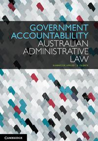Government AccountabilityAustralian Administrative Law【電子書籍】[ Gabrielle Appleby ]