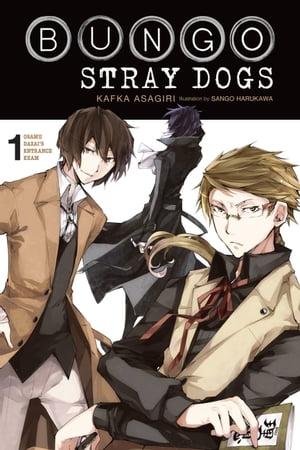 洋書, FICTION & LITERTURE Bungo Stray Dogs, Vol. 1 (light novel) Osamu Dazais Entrance Exam Kafka Asagiri