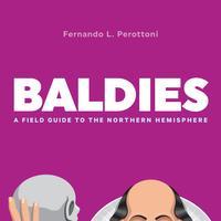 BaldiesA Field Guide to the Northern Hemisphere【電子書籍】[ Fernando L. Perottoni ]