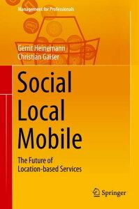 Social - Local - MobileThe Future of Location-based Services【電子書籍】[ Gerrit Heinemann ]
